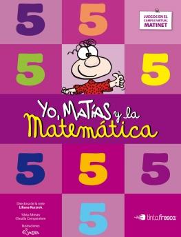 Yo, Matías y la Matemática 5