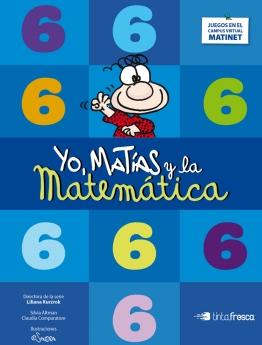 Yo, Matías y la Matemática 6