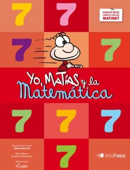 Yo, Matías y la Matemática 7